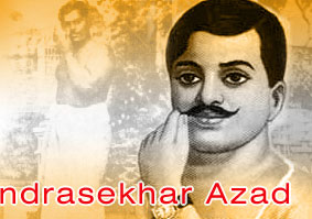 Life of Chandrasekhar Azad - Life History of Chandrasekhar Azad ...
